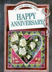 Cover of: To Someone Special Happy Anniversary (To Give and to Keep) by Helen Exley