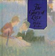 Cover of: Glory of Love (Square Giftbooks Ser) | Helen Exley