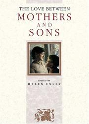 Cover of: The Love Between Mothers and Sons (The Love Between Series) by Helen Exley