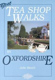 Cover of: Best Tea Shop Walks in Oxfordshire (Tea Shop Walks) by Julie Meech