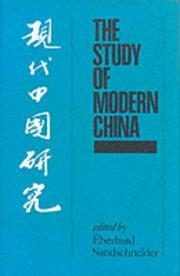 Cover of: The Study of Modern China by Eberhard Sandschneider