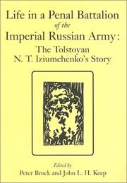 Cover of: Life in a penal battalion of the Imperial Russian Army | N. T. Izi͡umchenko