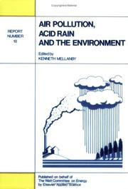 Cover of: Air pollution, acid rain, and the environment | Kenneth Mellanby
