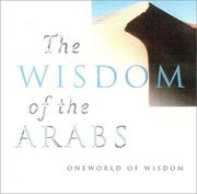 Cover of: The Wisdom of The Arabs (Oneworld of Wisdom) by Suheil Bushrui