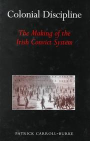 Cover of: Colonial discipline | Patrick Carroll-Burke