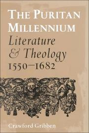 Cover of: The Puritan millennium | Crawford Gribben