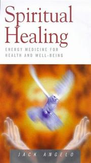 Cover of: Spiritual healing by Jack Angelo