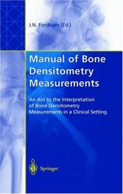 Cover of: Manual of Bone Densitometry Measurements | John N. Fordham