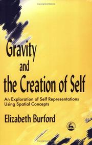 Cover of: Gravity and the creation of self | Elizabeth Burford
