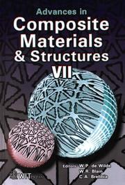 Cover of: Advances in composite materials and structures VII | International Conference on Advances in Composite Materials and Structures (7th 2000 Bologna, Italy)