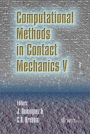 Cover of: Computational methods in contact mechanics V | International Conference on Computational Methods in Contact Mechanics (5th 2001 Seville, Spain)
