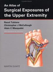Cover of: An Atlas of Surgical Exposures of the Upper Extremity | Alain Masquelet