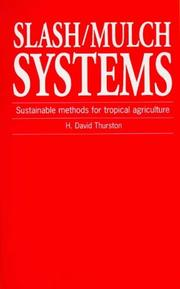 Cover of: Slash/Mulch Systems by H.David Thurston