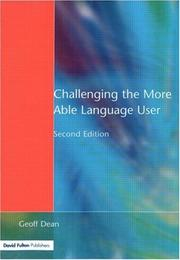 Cover of: Challenging the More Able Language User (NACE/Fulton Publication) | Geoff Dean