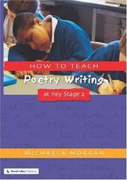 Cover of: How to Teach Poetry Writing at Key Stage 2 | Michaela Morgan