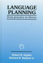Cover of: Language planning from practice to theory by Robert B. Kaplan
