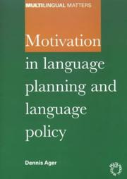 Cover of: Motivation in language planning and language policy | D. E. Ager