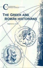 Cover of: The Greek and Roman historians | Tim Duff