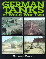 Cover of: German tanks of World War Two by George Forty