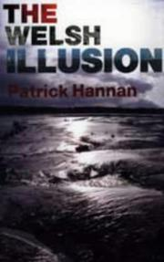 Cover of: The Welsh illusion by Patrick Hannan
