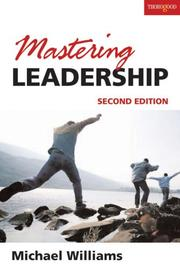 Cover of: Mastering Leadership by Michael Williams