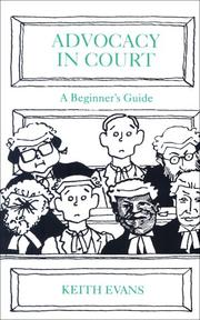 Cover of: Advocacy in court by Keith Evans