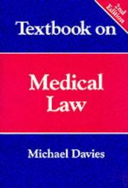 Cover of: Textbook on medical law | A. Michael Davies