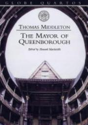 Cover of: The Mayor of Queenborough (Globe Quartos) | Thomas Middleton