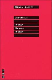 Cover of: Women Beware Women | Thomas Middleton