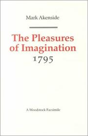 Cover of: The pleasures of imagination | Mark Akenside