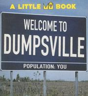 Cover of: WELCOME TO DUMPSVILLE | IVANA BETTERMAN