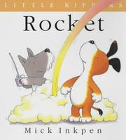 Cover of: Rocket (Little Kippers) | Mick Inkpen