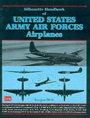 Cover of: Silhouette Handbook of United States Army Airforces Airplanes (Silhouette Handbook) | R. M. Clarke