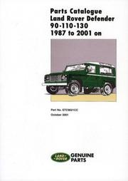 Cover of: Parts Catalogue Land Rover Defender 90/110/130 1987 to 2001 (Parts Catalogue 1987-2001) | R. M. Clarke