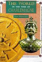 Cover of: Charlemagne (World in the Time Of...) by Fiona MacDonald