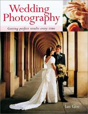 Cover of: Wedding photography | Ian Gee
