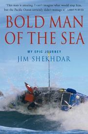 Cover of: Bold Man of the Sea My Epic Journey by Jim Shekhdar