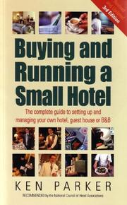 Cover of: Buying and Running a Small Hotel | Ken Parker