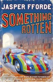 Cover of: Something Rotten | Jasper Fforde