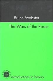Cover of: Wars Of The Roses (Introductions to History) | Mr Bruc Webster