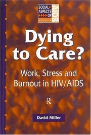 Cover of: Dying to care? by Miller, David