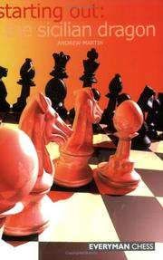Cover of: Starting Out:The Sicilian Dragon (Starting Out - Everyman Chess) | Andrew Martin