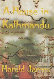 Cover of: A House in Kathmandu | Harold James