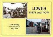 Cover of: Lewes Then and Now | Bill Young