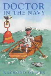 Cover of: Doctor in the Navy by Raymond Oliver