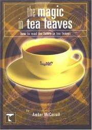 Cover of: Magic In Tea Leaves | Amber McCarroll