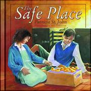 Cover of: Safe Place, The | St John, Patricia