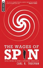 Cover of: The wages of spin by Carl R. Trueman