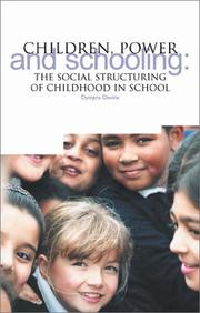 Cover of: Children, Power and Schooling | Dympna Devine