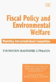 Cover of: Fiscal Policy and Environmental Welfare | Thorsten Bayindir-Upmann